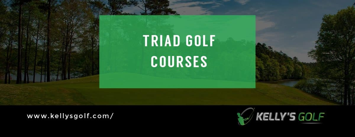 Triad Golf Courses