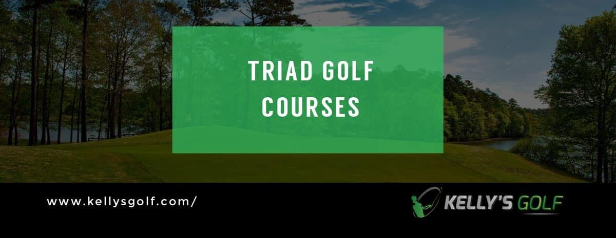 Triad Golf Courses