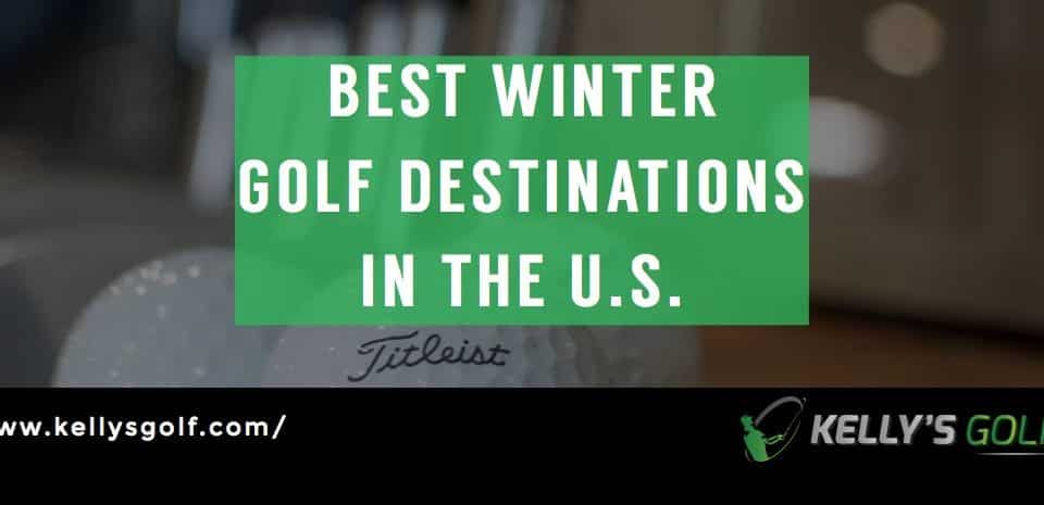 best winter golf destinations United States